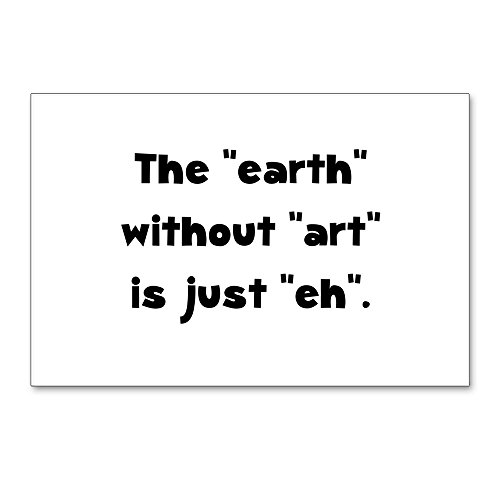 """CafePress - Earth Without Art - Postcards (Package of 8), 6""""x4"""" Glossy Print Note Card"""