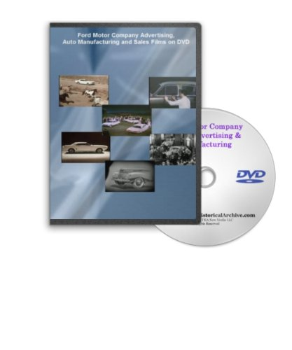 Ford Motor Company Advertising, Auto Manufacturing and Sales Films on DVD - Vintage Ford and Mercury in the 50s and 60s Including the Ford Mustang
