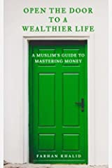 Open the Door to a Wealthier Life: An Islamic Perspective on Personal Finances and Investing Paperback
