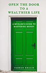 Open the Door to a Wealthier Life: An Islamic Perspective on Personal Finances and Investing