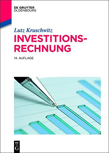 Investitionsrechnung (De Gruyter Studium)
