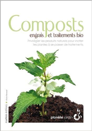 Composts, engrais et traitements bio - Victor Renaud sur Bookys
