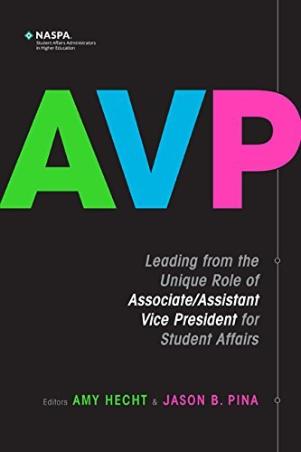 AVP: Leading from the Unique Role of Associate/Assistant Vice President for Student Affairs pdf