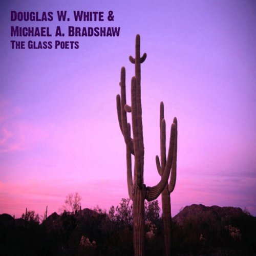 The Glass Poets - Douglas Glasses Michael