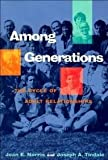 img - for Among Generations: The Cycle of Adult Relationships book / textbook / text book