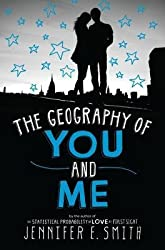 The Geography of You and Me by Jennifer E. Smith (2014-04-15)