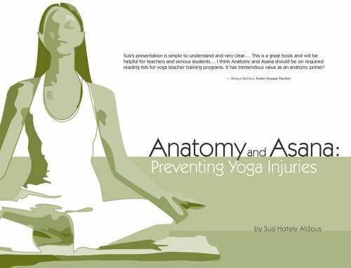 Anatomy and Asana: Preventing Yoga Injuries by Susi Hately ...