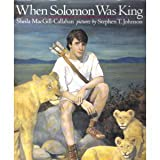 When Solomon Was King, Sheila MacGill-Callahan, 0803715900
