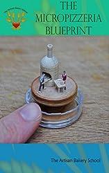 The Micropizzeria Blueprint (English Edition)