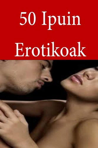 Download 50 Ipuin Erotikoak (Basque Edition) pdf epub