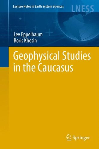 Geophysical Studies in the Caucasus (Lecture Notes in Earth System Sciences)