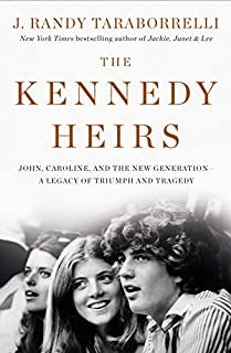 Book Cover: The Kennedy Heirs: John, Caroline, and the New Generation - A Legacy of Triumph and Tragedy