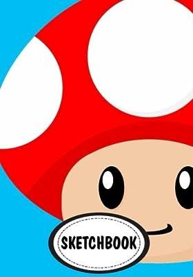 Sketchbook Mario Mushroom 110 Pages Of 7 X 10 Blank