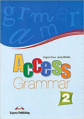 Access 2 Grammar Book (international): VIRGINIA EVANS: 9781846797842