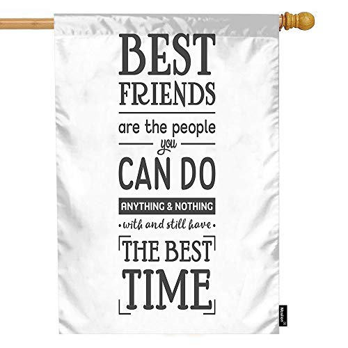 Moslion Friendship Quote House Flag Best Friends are