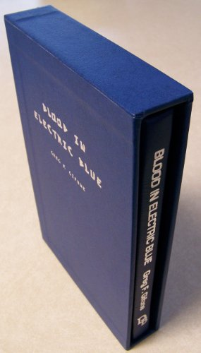Blood in Electric Blue. Signed Lettered Edition