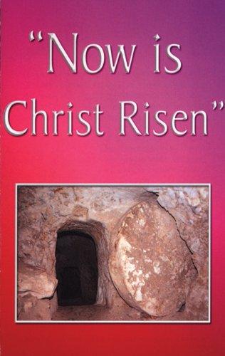NOW IS CHRIST RISEN GOSPEL (LEAFLET) pdf