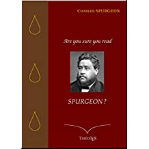 Are you sure you read Spurgeon ?: Trente Sermons (French Edition)