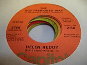 HELEN REDDY 45 RPM The Old Fashioned Way / Leave Me Alone (Ruby Red Dress)