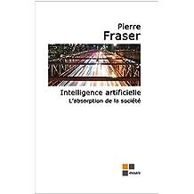 Intelligence artificielle, des impacts sociaux d'envergure en vue (French Edition)