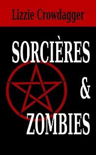 Sorcières & Zombies par Lizzie Crowdagger