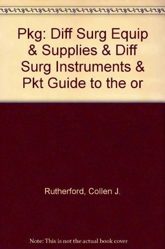 Pkg: Diff Surg Equip & Supplies & Diff Surg Instruments & Pkt Guide to the