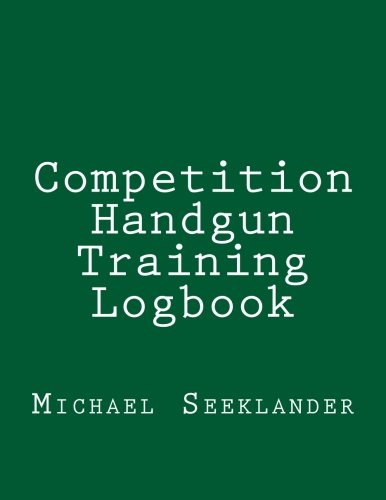 Competition Handgun Training Logbook