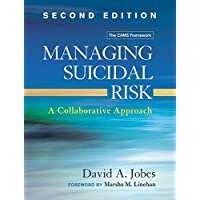 Managing Suicidal Risk: A Collaborative Approach 2ed