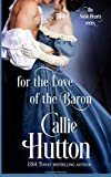 For the Love of the Baron: Volume 3