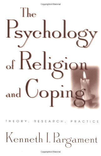 The Psychology of Religion and Coping: Theory, Research, Practice by Pargament PhD, Kenneth I.(February 15, 2001) Paperback