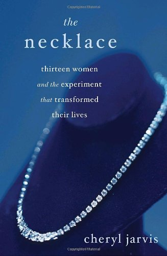 Download The Necklace: Thirteen Women and the Experiment That Transformed Their Lives pdf epub