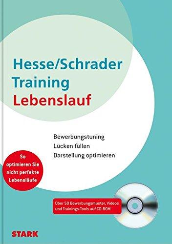 Hesse/Schrader: Training Lebenslauf Taschenbuch – 30. November 2011 Jürgen Hesse Hans Christian Schrader Stark Verlag 3866684738