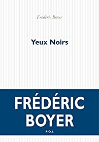 Yeux noirs par Frédéric Boyer