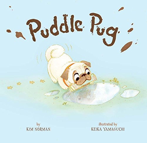 Puddle Pug by Sterling Children's Books