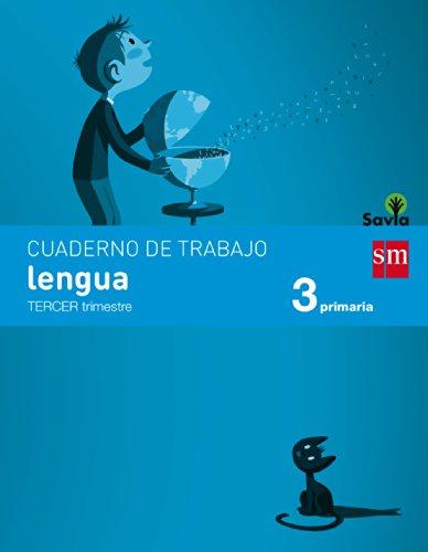Cuaderno De Lengua. 3 Primaria, 3 Trimestre. Savia