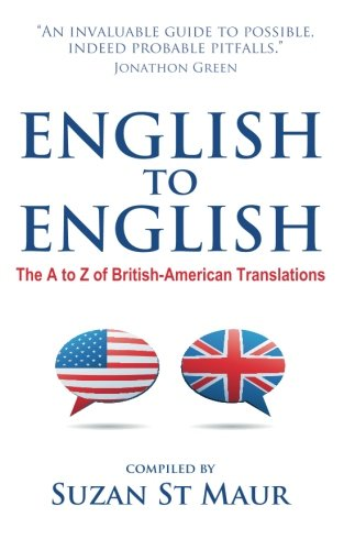 English To English  The A To Z Of British American Translations