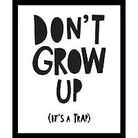 Don't Grow Up It's a Trap Cuadro decorativo Print Frase Quote Niño Grow Interior Regalo Arte Poster Cuadro Decorativo Art Wall Art Vintage Decor Home Decor Decoración Retro Hipster Cool
