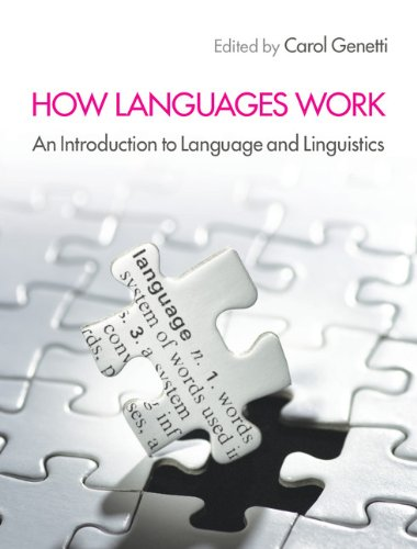 How Languages Work: An Introduction to Language and Linguistics Pdf
