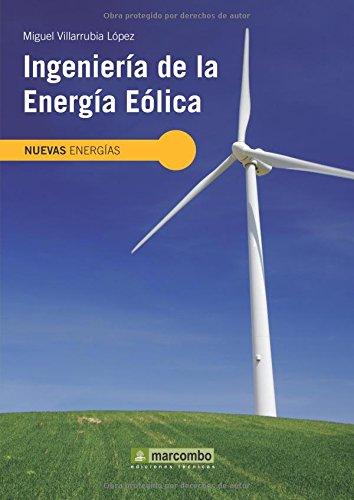 Descargar Libro Ingeniería De La Energía Eólica Miguel Villarubia López
