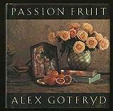 Passion Fruit, Alex Gotfryd, 0385420692