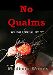 No Qualms: Featuring Bloodroot as Plant Ally (English Edition)