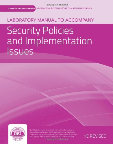 Laboratory Manual to accompany Security Policies and Implementation Issues