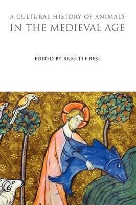 Download A Cultural History of Animals in the Medieval Age(Hardback) - 2009 Edition ebook