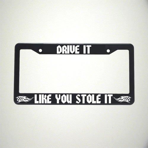 Drive it like you Stole It License Plate - Drive Mural