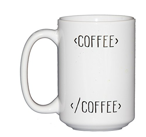 Begin Coffee End Coffee - 15oz Coffee Mug - Funny Gift for Web Developers - HTML ()