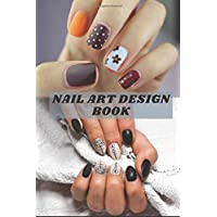 Nail art design book: nail art design books for nail techs| nail artist gifts|gifts for nail lovers|nail technician gift