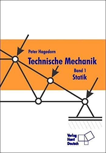 Technische Mechanik: Technische Mechanik 1. Statik: Bd 1