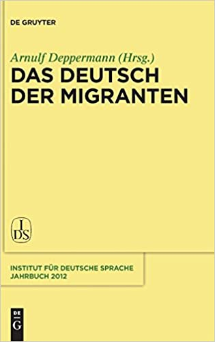 Das Deutsch Der Migranten Jahrbuch Des Instituts Für Deutsche