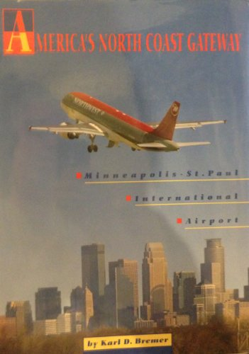 America's North Coast gateway: Minneapolis-St. Paul International - Shops Airport Minneapolis