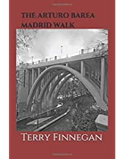 THE ARTURO BAREA  MADRID WALK